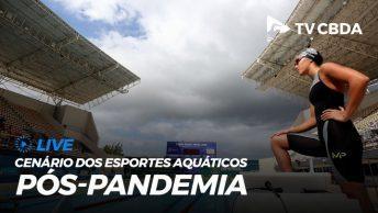 CBDA fará live para discutir calendário de competições no pós-pandemia