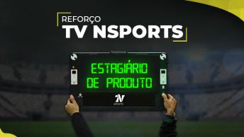 TV NSports abre vaga para estágio na área de Produto.